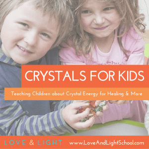 Crystals for Kids - Tips and Tricks to Teach Your Children About Crystals