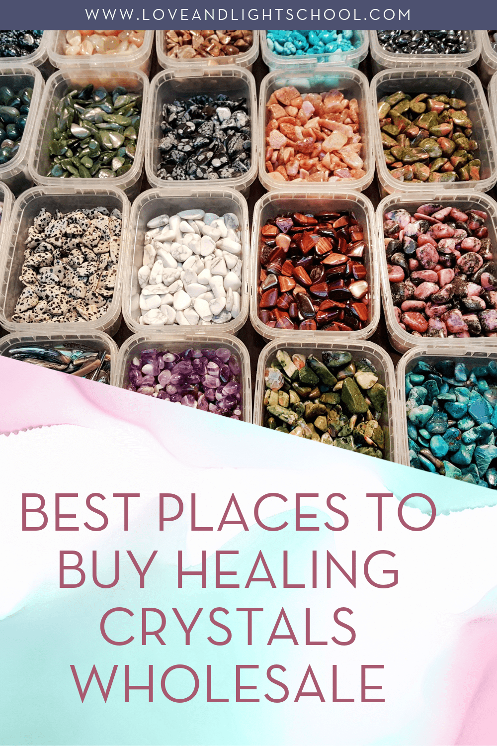 40 Places to Buy Healing Crystals Wholesale - Love & Light School of