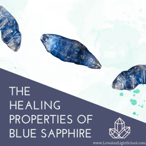 The Healing Properties of Blue Sapphire - Love & Light School of Crystal Therapy