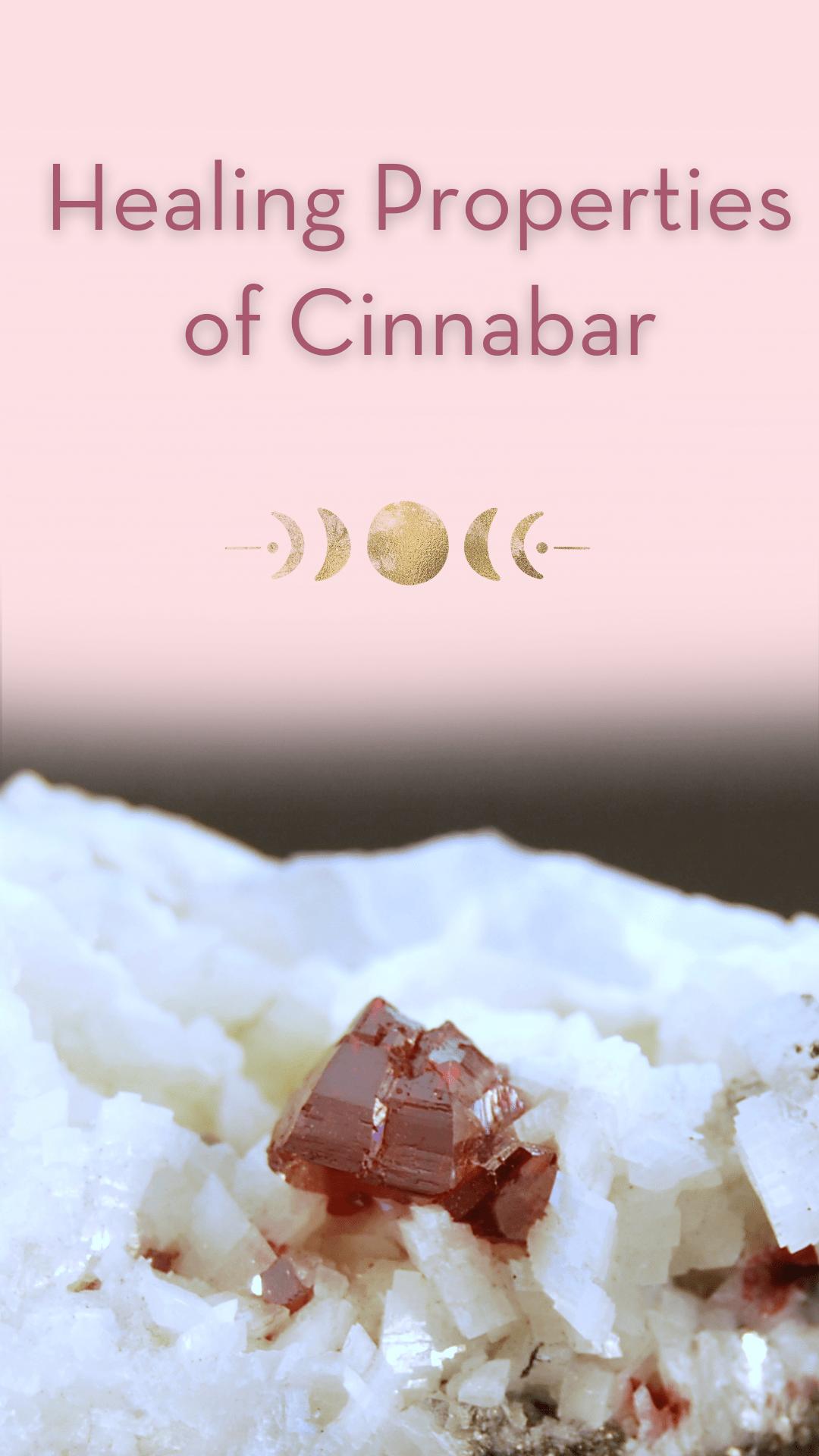 Healing Properties of Cinnabar